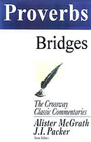 Proverbs : Crossway Classic Commentary
