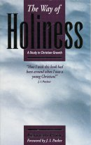 The Way of Holiness: Study in Christian Growth