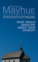 What Would Jesus Say About Your Church?