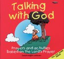 Talking with God: Prayers and Activities Based on the Lord's Prayer
