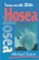 Hosea : Focus on the Bible