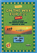 On the Way 3-9's Book 2