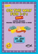 On the Way : Book 3 (for 3-9s)
