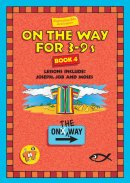 On the Way : Book 4 (for 3-9s)