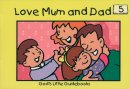 Love Mum And Dad