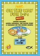 On the Way 3-9's Book 8