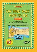 On the Way: 9-11s : Book 1