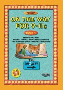 On the Way: 9-11s : Book 4