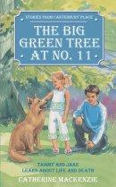The Big Green Tree at No.11