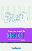 Characters Around the Cradle