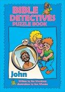 Bible Detectives: John