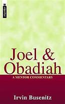 Joel & Obadiah ; Mentor Commentary