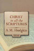 Christ in All the Scriptures