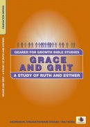 Geared for Growth - Grace And Grit - Ruth And Esther