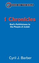 1 Chronicles : Focus on the Bible