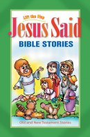 Jesus Said LIft the Flap Bible Stories