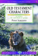 Lifebuilder Bible Study: Old Testament Characters