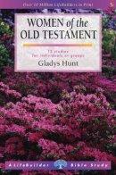 Lifebuilder Bible Study: Women of the Old Testament