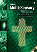 Multi-Sensory Church