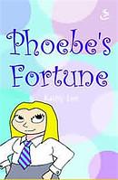 Phoebe's Fortune