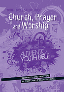 Youth Bible Study Guide: Church, Prayer & Worship