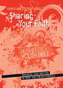 Youth Bible Study Guide: Sharing your Faith
