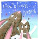 God's Love In My Heart
