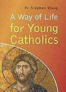 A Way of Life for Young Catholics