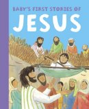 Baby's First Stories of Jesus