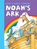 Baby's Bible Stories: Noah's Ark
