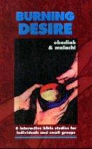 Burning Desire Obadiah And Malachi Pb