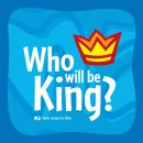 Who Will Be King