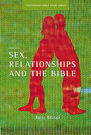 Sex, relationships and the Bible
