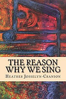 The Reason Why We Sing