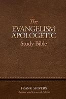 The Evangelism-Apologetic Study Bible