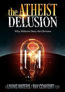 Atheist Delusion DVD