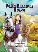 Faith Becomes Brave: Christian Version