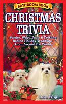 Bathroom Book of Christmas Trivia