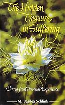 HIDDEN TREASURE IN SUFFERING,THE