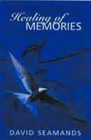 Healing of Memories