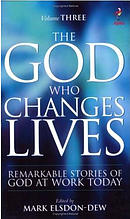 The God Who Changes Lives Volume 3