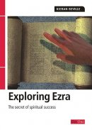 Ezra : Exploring the Bible