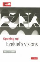 Opening Up Ezekiel