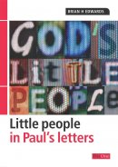 God's Little People in Paul's Letters
