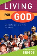 Living for God Studies dor Disciples in 21st Century