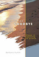 Time To Say Goodbye Paperback Book