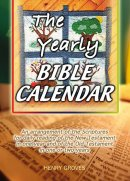 The Yearly Bible Calendar