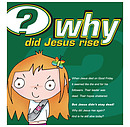 Why Did Jesus Rise Booklet Pack of 25
