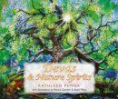 Devas and Nature Spirits: And How to Communicate with Them