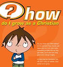 How Do I Grow As A Christian Booklet - Pack of 25